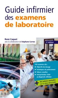Cover image for Guide infirmier des examens de laboratoire