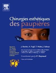 Chirurgies esthétiques des paupières - 1st Edition - ISBN: 9782810100545, 9782994099048