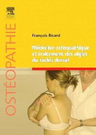 Médecine ostéopathique et traitement des algies du rachis dorsal - 1st Edition - ISBN: 9782810100972, 9782294717659