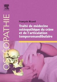 Cover image for Traité de médecine ostéopathique du crâne et de l'articulation temporomandibulaire