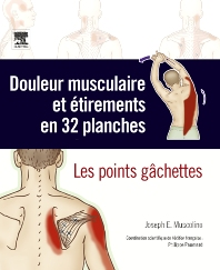 Douleur musculaire et étirements en 32 planches - 1st Edition - ISBN: 9782810101443