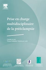 Prise en charge multidisciplinaire de la prééclampsie - 1st Edition - ISBN: 9782810101528, 9782994099741