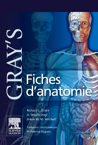 Gray's Fiches d'anatomie - 1st Edition - ISBN: 9782810101771, 9782294720840