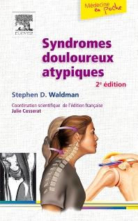 Syndromes douloureux atypiques - 2nd Edition - ISBN: 9782810101818, 9782294716751