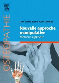 Nouvelle approche manipulative. Membre supérieur - 1st Edition - ISBN: 9782810104796, 9782294717789