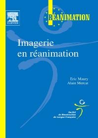 Imagerie en réanimation - 1st Edition - ISBN: 9782842998219, 9782994097778