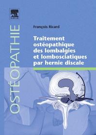 Traitement ostéopathique des lombalgies et lombosciatiques par hernie discale - 1st Edition - ISBN: 9782842998394, 9782994098379