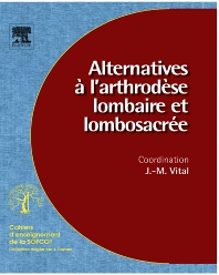 Alternatives à l'arthrodèse lombaire et lombosacrée (n° 96) - 1st Edition - ISBN: 9782842998448, 9782994098201