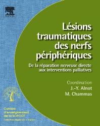 Lésions traumatiques des nerfs périphériques (n° 95) - 1st Edition - ISBN: 9782842998462, 9782994098133