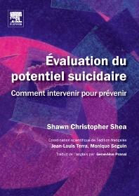 Évaluation du potentiel suicidaire  - 1st Edition - ISBN: 9782842998516, 9782994098355