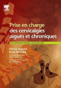 Prise en charge des cervicalgies aiguës et chroniques   - 1st Edition - ISBN: 9782842998523, 9782994098034