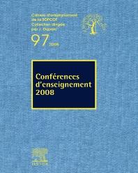 Conférences d'enseignement 2008 (n°97) - 1st Edition - ISBN: 9782842999087, 9782994099024
