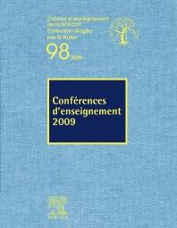 Conférences d'enseignement 2009 (n°98) - 1st Edition - ISBN: 9782842999094, 9782994099871