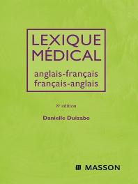 Lexique médical anglais-français/français-anglais, 8th Edition,Danielle Duizabo,ISBN9782994100812