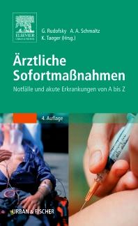 Ärztliche Sofortmaßnahmen - 4th Edition - ISBN: 9783437152306, 9783437168116