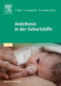 Anästhesie in der Geburtshilfe - 1st Edition - ISBN: 9783437211331, 9783437296949