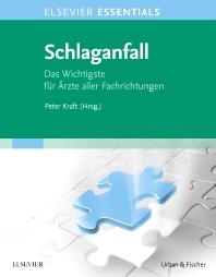 ELSEVIER ESSENTIALS Schlaganfall - 1st Edition - ISBN: 9783437215018, 9783437182617