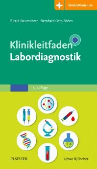 Klinikleitfaden Labordiagnostik - 6th Edition - ISBN: 9783437222351, 9783437181962