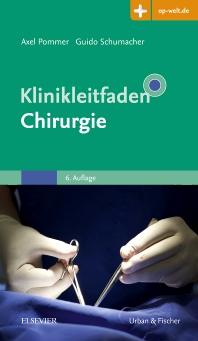 Klinikleitfaden Chirurgie - 6th Edition - ISBN: 9783437224539, 9783437296048