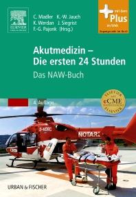 Akutmedizin - Die ersten 24 Stunden - 4th Edition - ISBN: 9783437225116, 9783437593741
