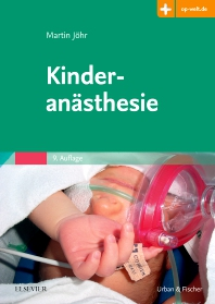 Kinderanästhesie - 9th Edition - ISBN: 9783437228346, 9783437173905