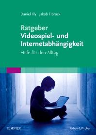 Cover image for Ratgeber Videospiel- und Internetabhängigkeit