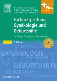 Facharztprüfung Gynäkologie und Geburtshilfe - 2nd Edition - ISBN: 9783437230417, 9783437593994