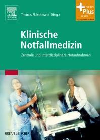 Klinische Notfallmedizin - 1st Edition - ISBN: 9783437232466, 9783437595264