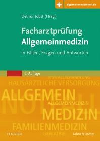 Facharztprüfung Allgemeinmedizin - 5th Edition - ISBN: 9783437233258, 9783437170294