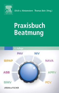 Praxisbuch Beatmung - 6th Edition - ISBN: 9783437234132, 9783437187315