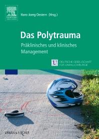 Das Polytrauma - 1st Edition - ISBN: 9783437242809, 9783437596117