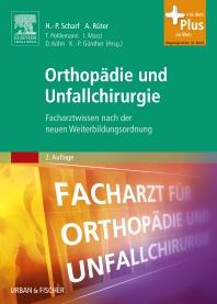 Orthopädie und Unfallchirurgie - 2nd Edition - ISBN: 9783437244018, 9783437594557