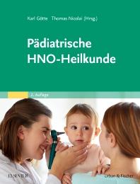 Pädiatrische HNO-Heilkunde - 2nd Edition - ISBN: 9783437246616, 9783437181900