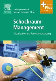 Schockraum-Management - 1st Edition - ISBN: 9783437248009, 9783437291753