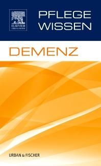 PflegeWissen Demenz - 1st Edition - ISBN: 9783437251313, 9783437592300