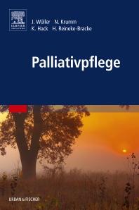 Palliativpflege - 1st Edition - ISBN: 9783437252716, 9783437168604