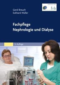 Fachpflege Nephrologie und Dialyse - 5th Edition - ISBN: 9783437262531, 9783437169144