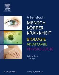 Cover image for Arbeitsbuch zu Mensch Körper Krankheit & Biologie Anatomie Physiologie