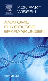 Cover image for Kompaktwissen Anatomie Physiologie Erkrankungen