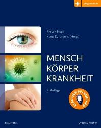 Mensch Körper Krankheit - 7th Edition - ISBN: 9783437267932, 9783437295980