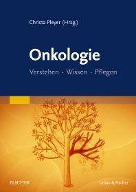 Onkologie - 1st Edition - ISBN: 9783437273452, 9783437591556
