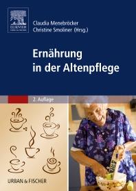 Ernährung in der Altenpflege - 2nd Edition - ISBN: 9783437276811, 9783437168598