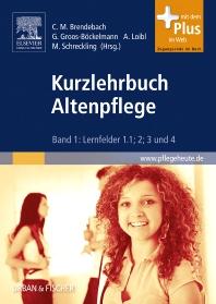 Kurzlehrbuch Altenpflege - 1st Edition - ISBN: 9783437278006, 9783437294204