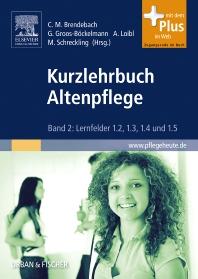 Kurzlehrbuch Altenpflege - 1st Edition - ISBN: 9783437278013, 9783437167973