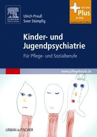 Kinder- und Jugendpsychiatrie - 1st Edition - ISBN: 9783437278709, 9783437597725