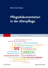 Pflegedokumentation in der Altenpflege - 4th Edition - ISBN: 9783437279539, 9783437099403