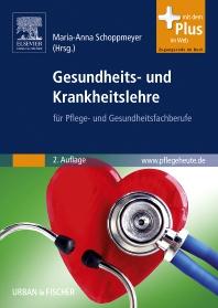 Gesundheits- und Krankheitslehre - 2nd Edition - ISBN: 9783437279812, 9783437597855