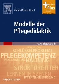 Modelle der Pflegedidaktik - 1st Edition - ISBN: 9783437284908, 9783437594045