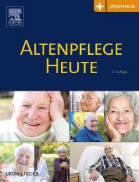 Altenpflege Heute - 2nd Edition - ISBN: 9783437285028, 9783437294235