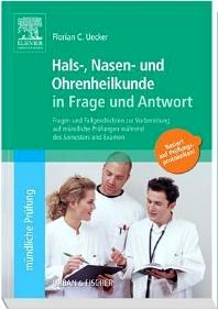 Hals-Nasen-Ohren-Heilkunde in Frage und Antwort - 1st Edition - ISBN: 9783437291074